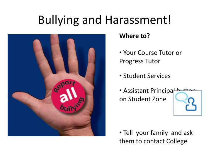 Bullying and Harassment!