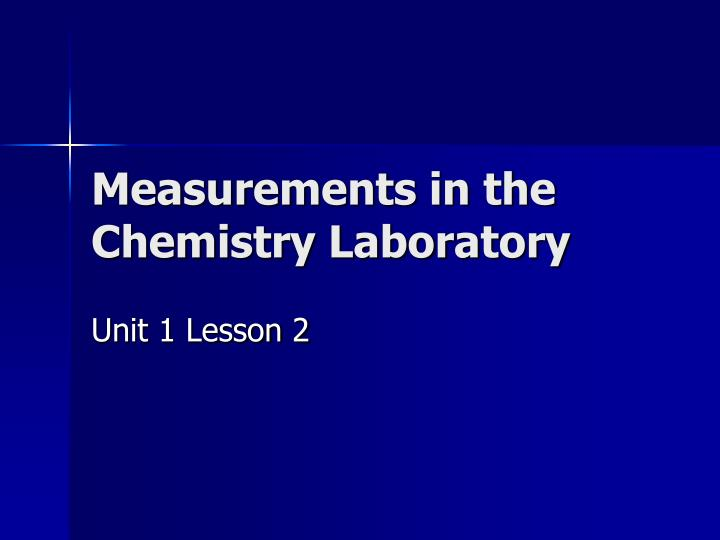 measurements in the chemistry laboratory