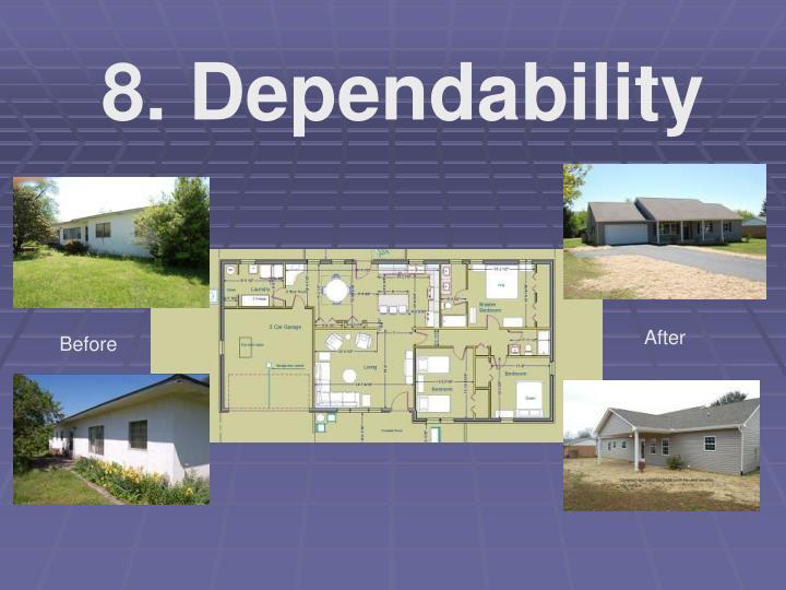 8. Dependability