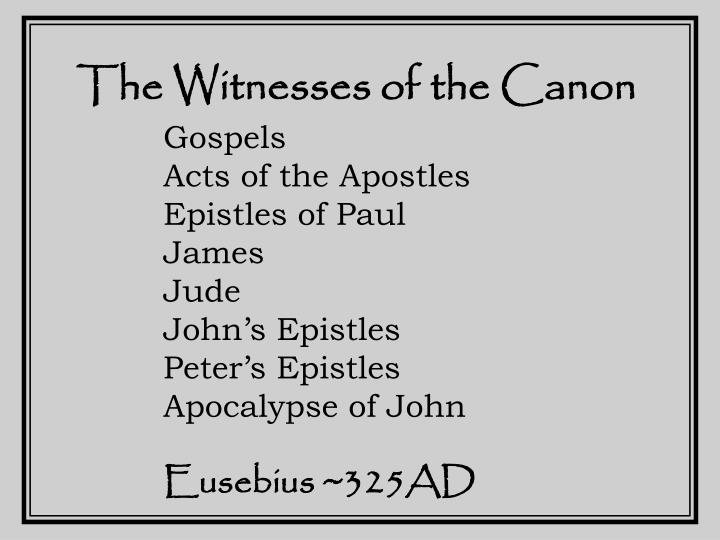 The Witnesses of the Canon