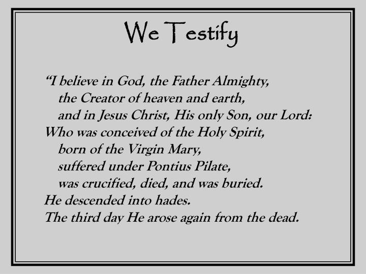 We Testify