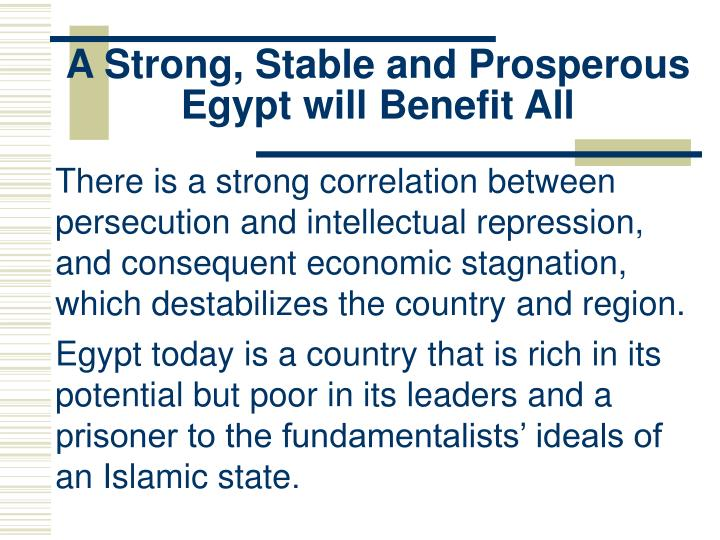 A Strong, Stable and Prosperous Egypt will Benefit All