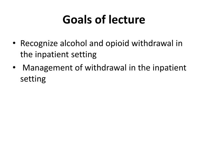 Goals of lecture