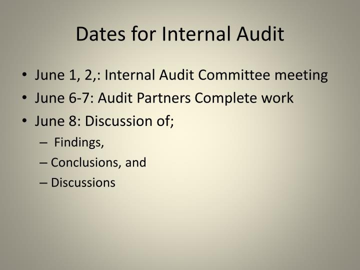 Dates for Internal Audit