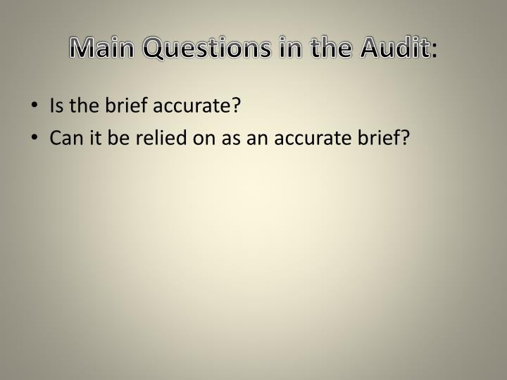 Main Questions in the Audit