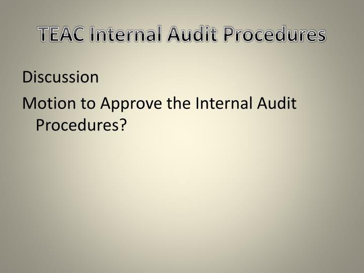 TEAC Internal Audit Procedures