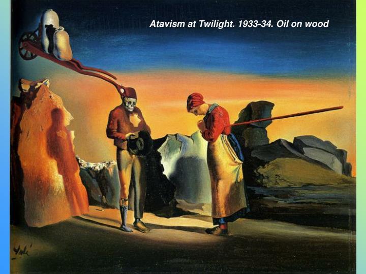 Atavism at Twilight. 1933-34. Oil on wood