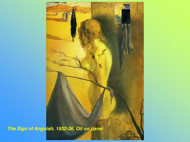 The Sign of Anguish. 1932-36. Oil on panel