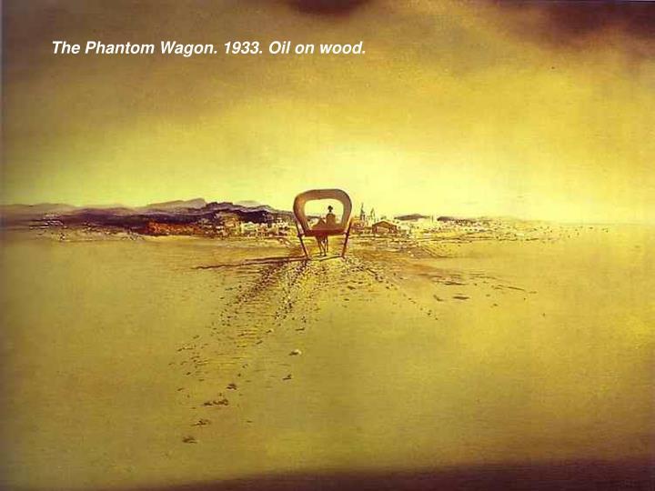 The Phantom Wagon. 1933. Oil on wood.