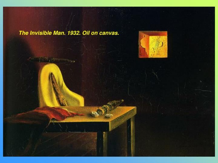 The Invisible Man. 1932. Oil on canvas.
