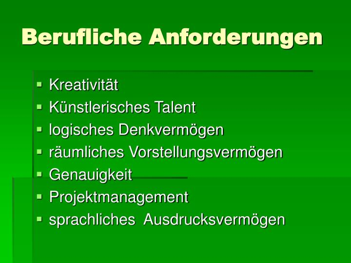 Berufliche Anforderungen