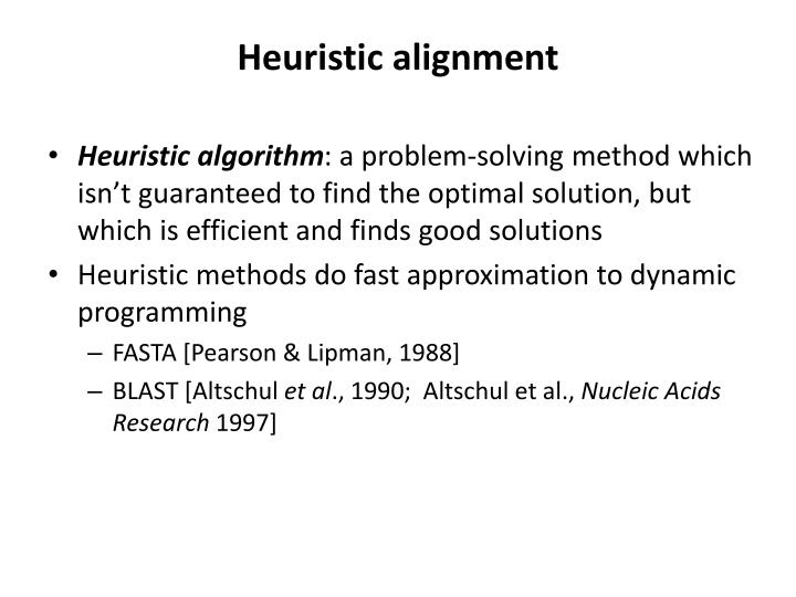 Heuristic alignment