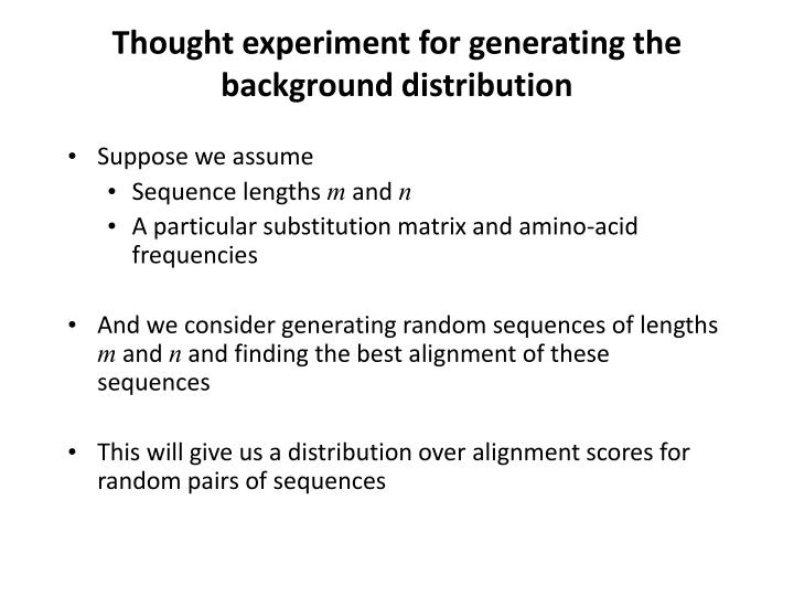 Thought experiment for generating th