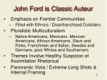 john ford is classic auteur