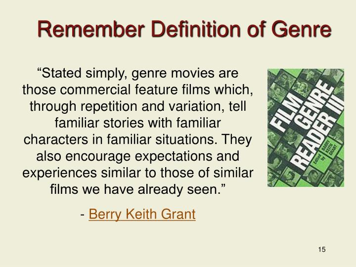 Remember Definition of Genre