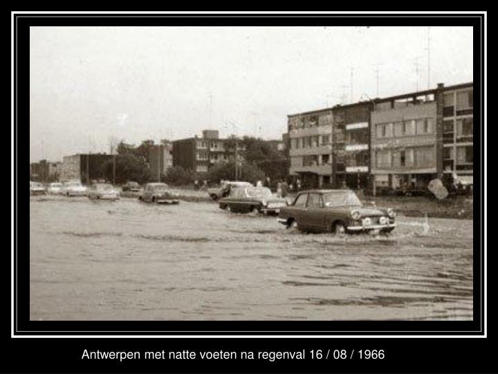 Antwerpen met natte voeten na regenval 16 / 08 / 1966