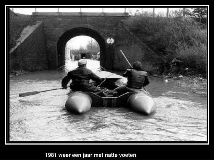 1981 weer een jaar met natte voeten