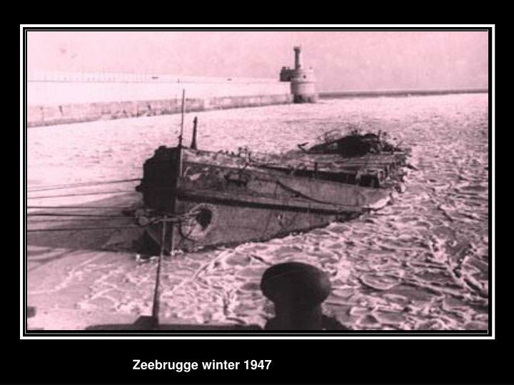 Zeebrugge winter 1947
