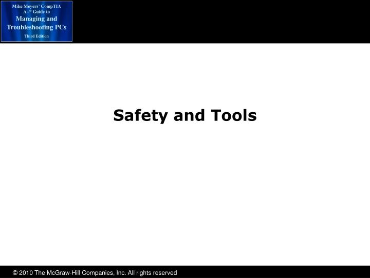 Safety and Tools