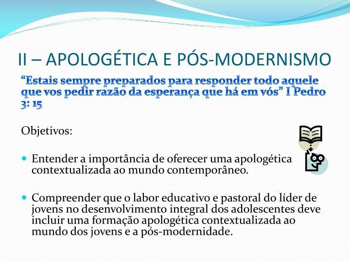 II – apologética e pós-modernismo