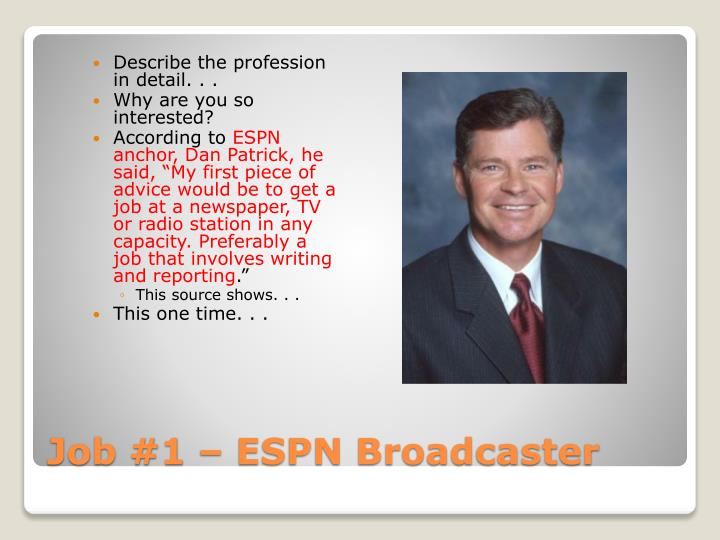 Describe the profession in detail. . .