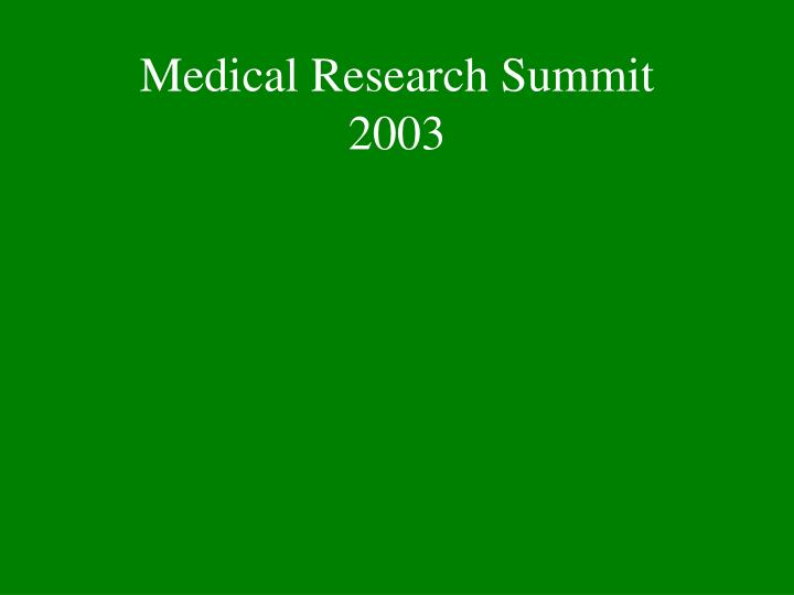Medical Research Summit