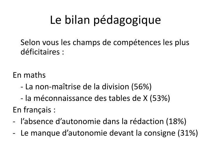 Le bilan pédagogique