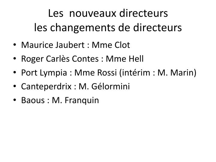 Les  nouveaux directeurs
