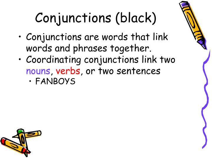 Conjunctions (black)