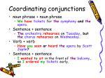 coordinating conjunctions3