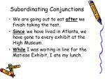 subordinating conjunctions5