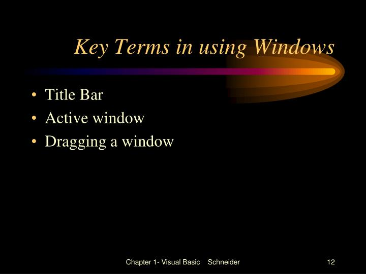 Key Terms in using Windows