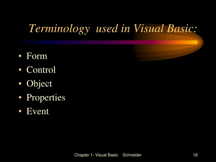 Terminology  used in Visual Basic: