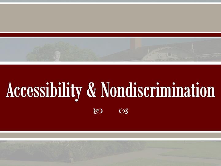 Accessibility & Nondiscrimination