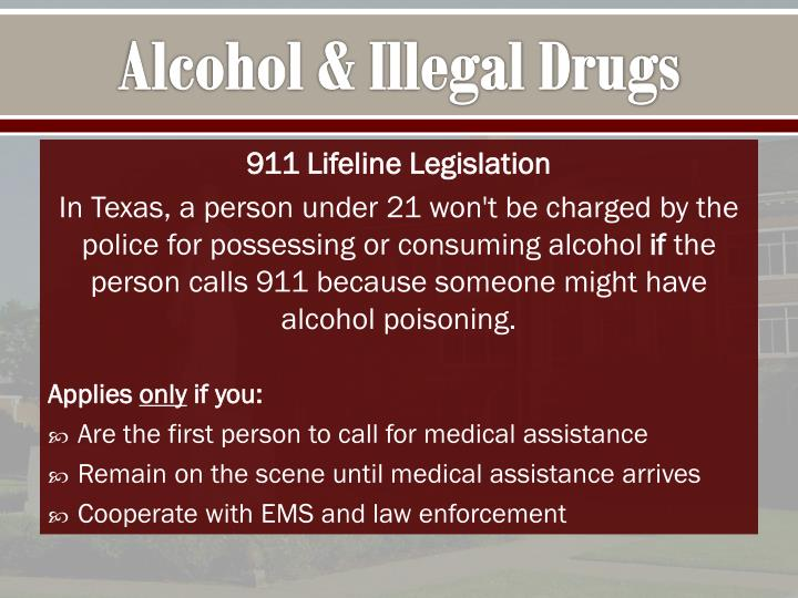 Alcohol & Illegal Drugs