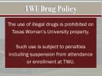 twu drug policy
