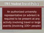 twu student travel policy