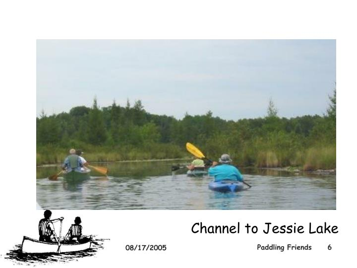 Channel to Jessie Lake