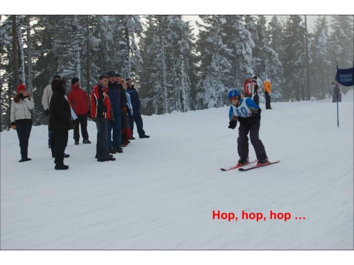 Hop, hop, hop …