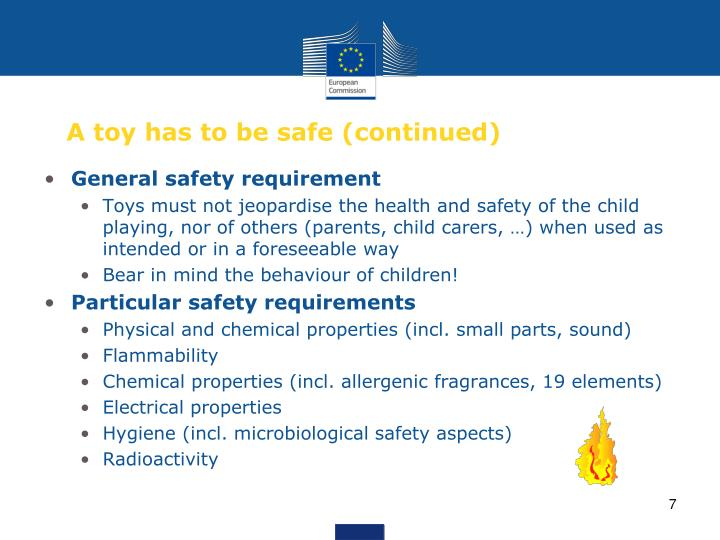 A toy has to be safe (continued)