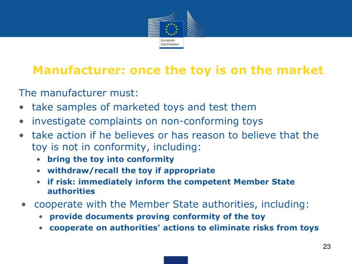 Manufacturer: once the toy is on the market