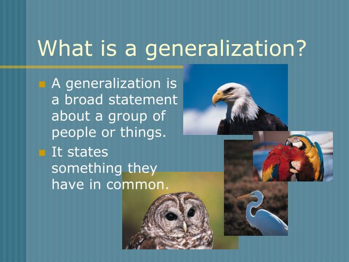 What is a generalization
