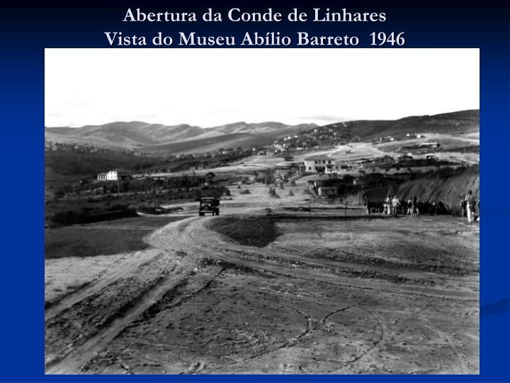 Abertura da Conde de Linhares