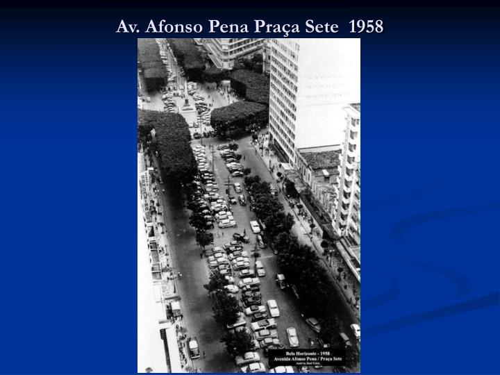 Av. Afonso Pena Praça Sete  1958