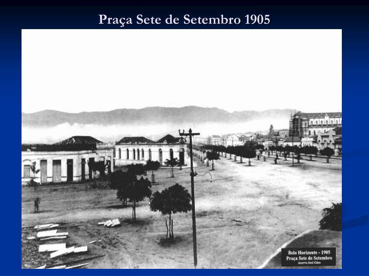 Praça Sete de Setembro 1905