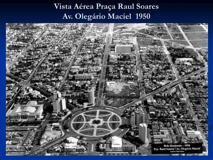 Vista Aérea Praça Raul Soares
