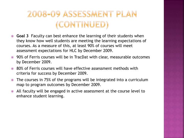 2008-09 Assessment Plan (continued)