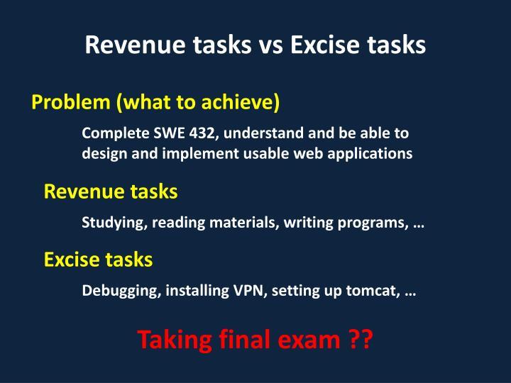 Revenue tasks vs Excise tasks