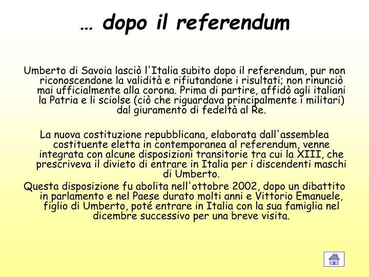 … dopo il referendum