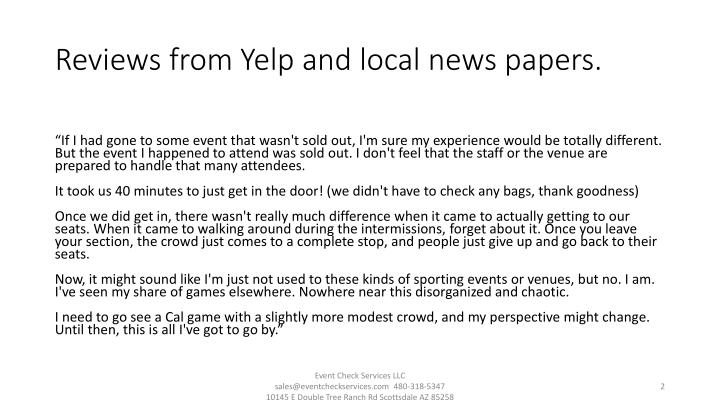 Reviews from yelp and local news papers